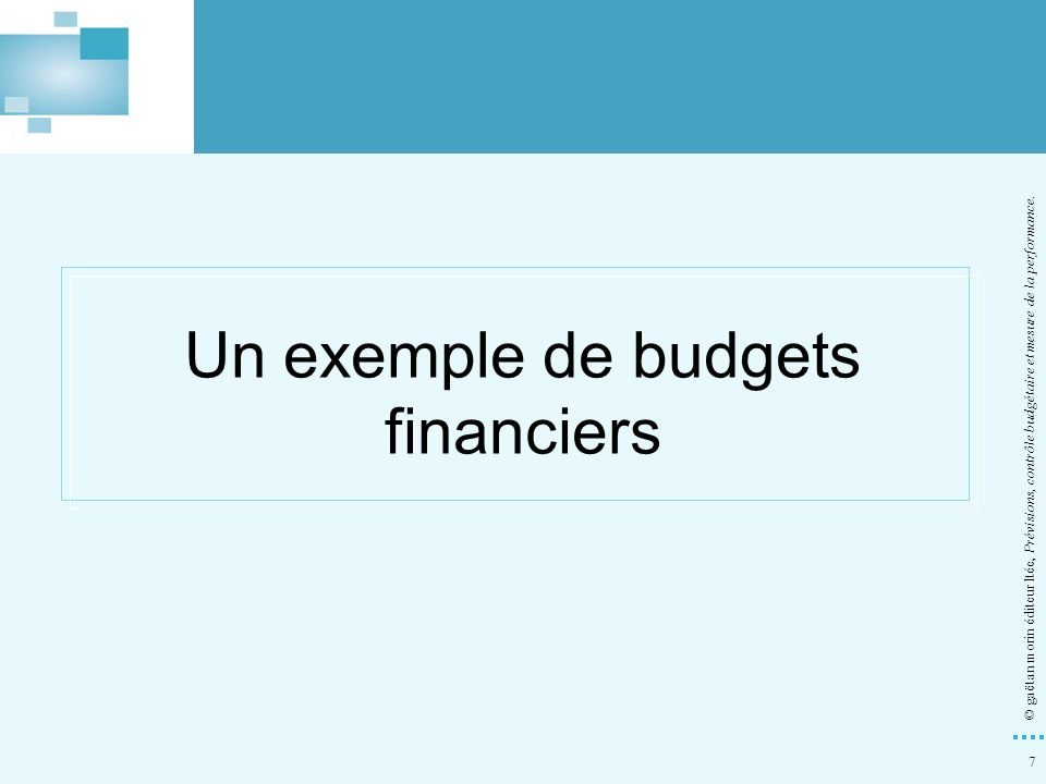 Un exemple de budgets financiers