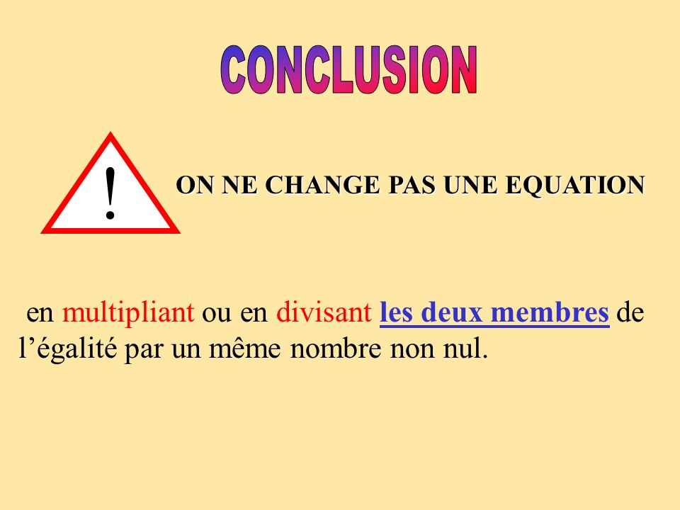ON NE CHANGE PAS UNE EQUATION