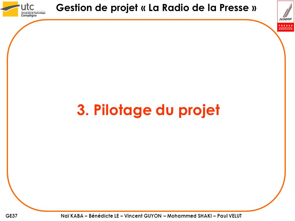 3. Pilotage du projet