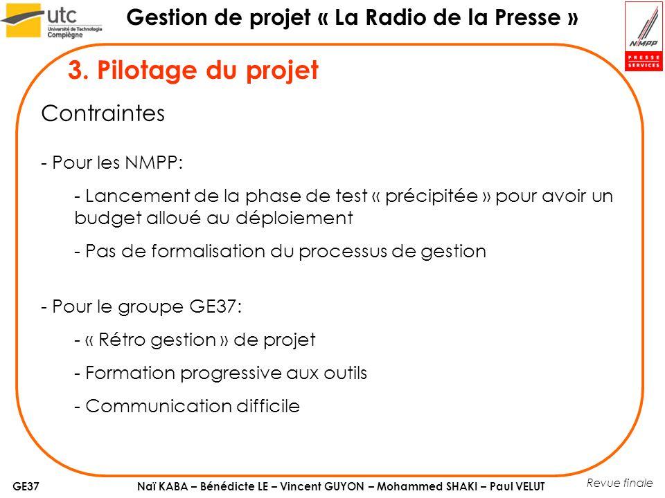 3. Pilotage du projet Contraintes Pour les NMPP: