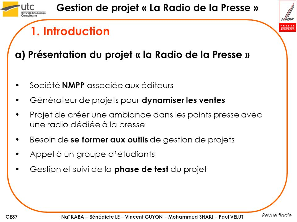 1. Introduction a) Présentation du projet « la Radio de la Presse »