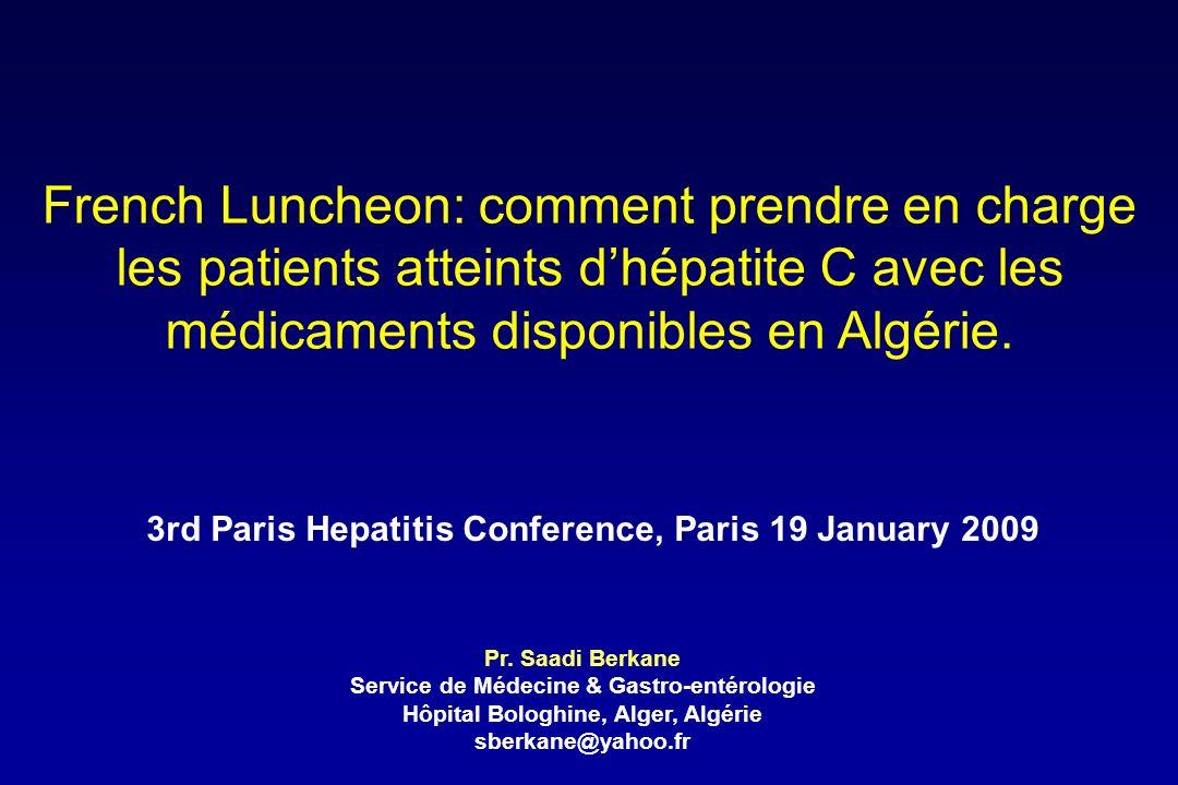 French Luncheon: comment prendre en charge les patients atteints d'hépatite C avec les médicaments disponibles en Algérie.