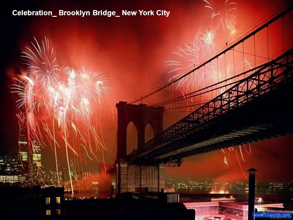 Celebration_ Brooklyn Bridge_ New York City