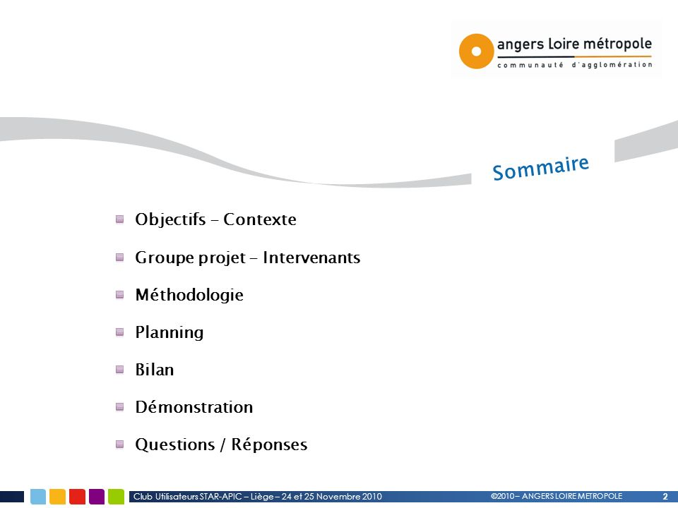 Sommaire Objectifs - Contexte Groupe projet - Intervenants