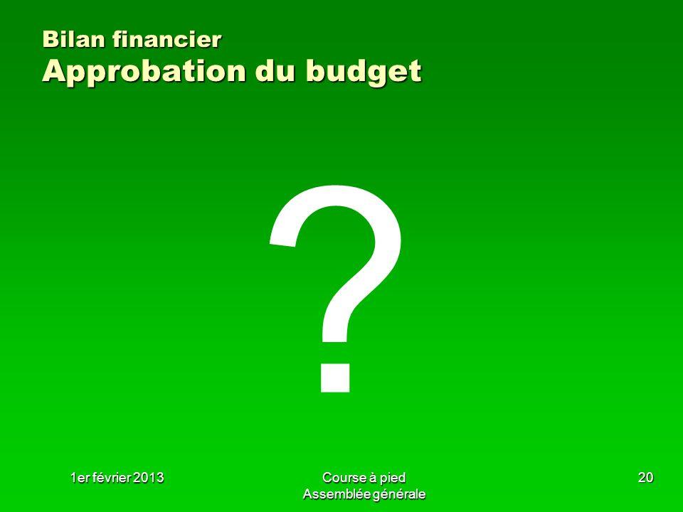 Bilan financier Approbation du budget