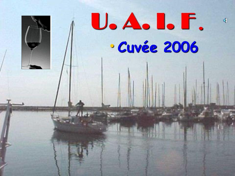U. A. I. F. Cuvée 2006