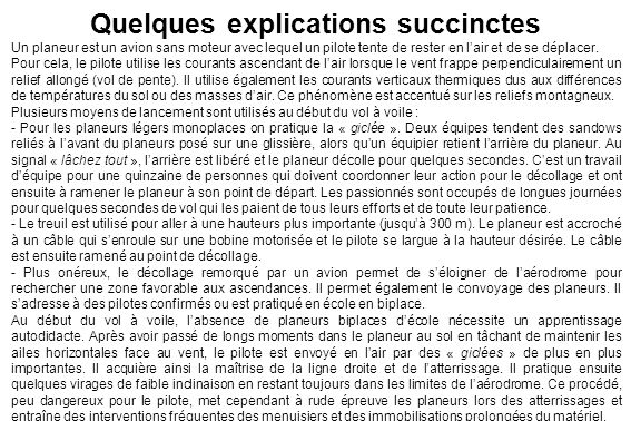 Quelques explications succinctes