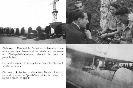Ci-dessus : Pendant la Semaine de l'Aviation, les remorques des planeurs et les treuils sont exposés au Champ-de-Manœuvre, devant la tour à parachutes.