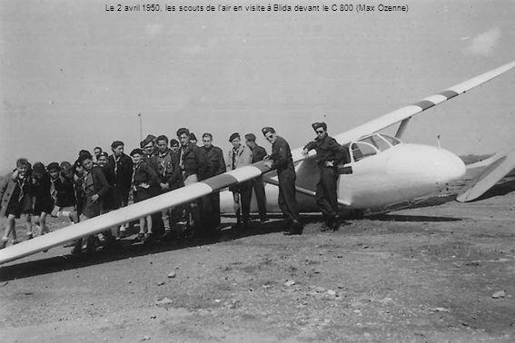 Le 2 avril 1950, les scouts de l'air en visite à Blida devant le C 800 (Max Ozenne)