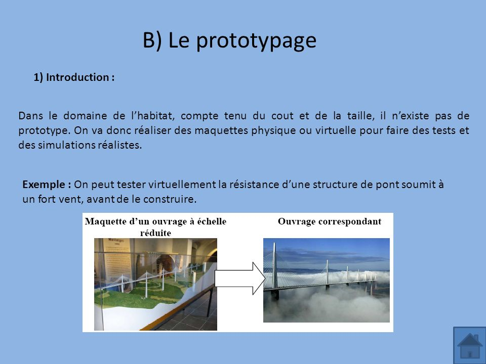 B) Le prototypage 1) Introduction :
