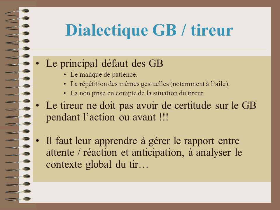 Dialectique GB / tireur