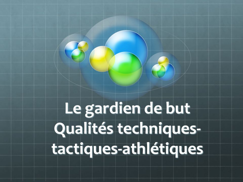 technique gardien de but football