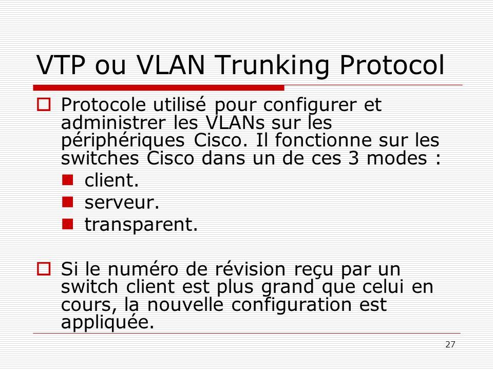 VTP ou VLAN Trunking Protocol