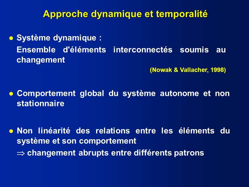 Approche dynamique et temporalité