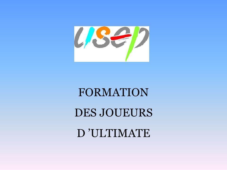 FORMATION DES JOUEURS D 'ULTIMATE