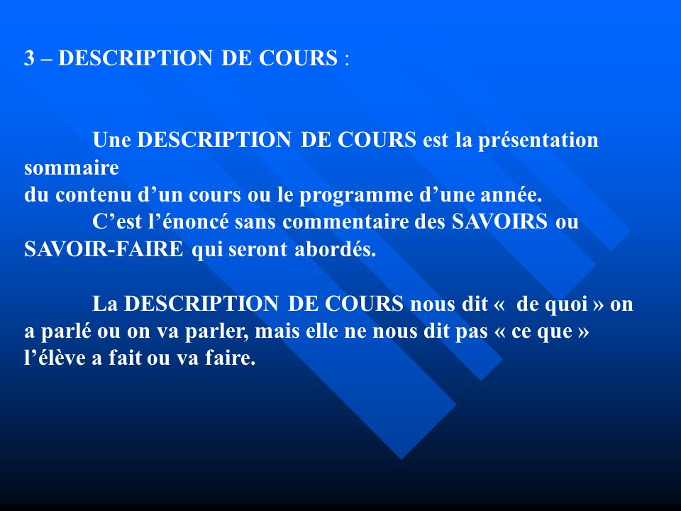 3 – DESCRIPTION DE COURS :