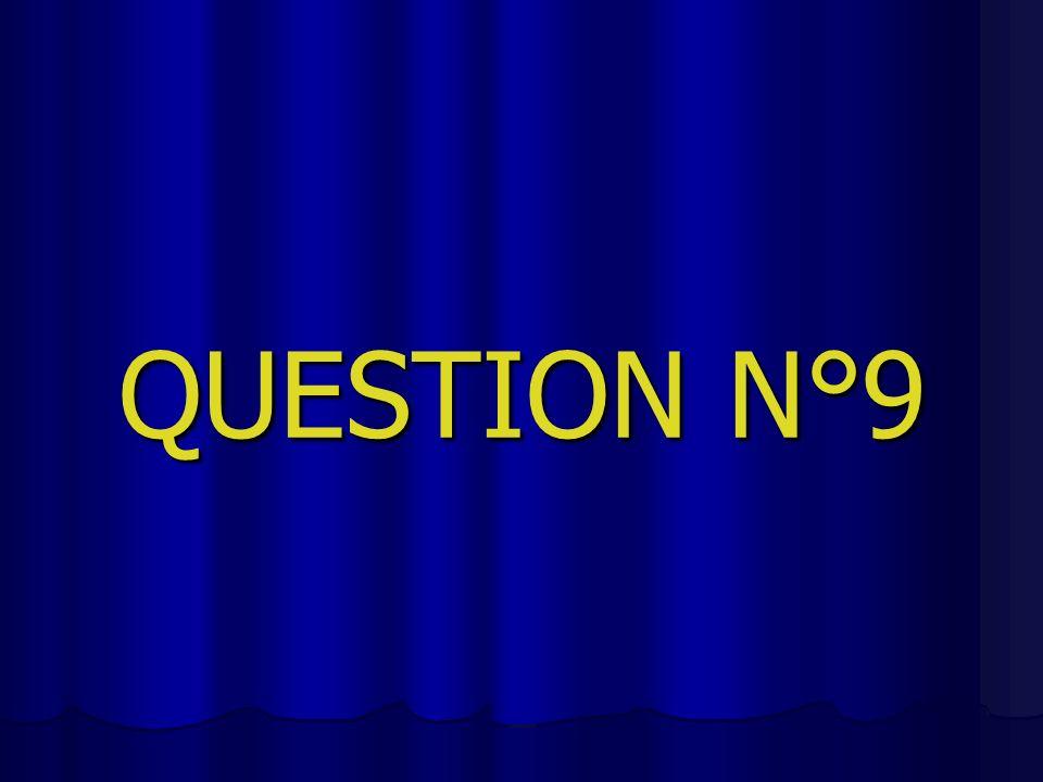 QUESTION N°9