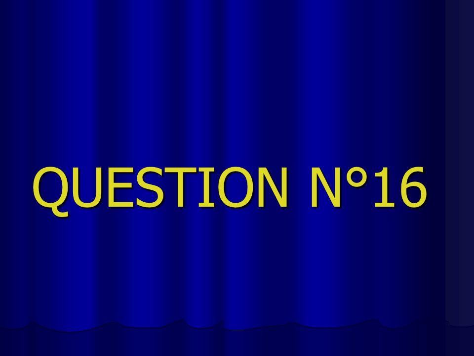 QUESTION N°16