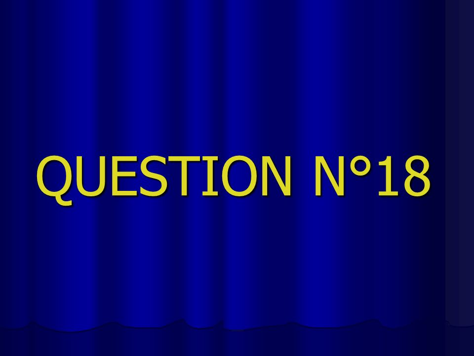 QUESTION N°18
