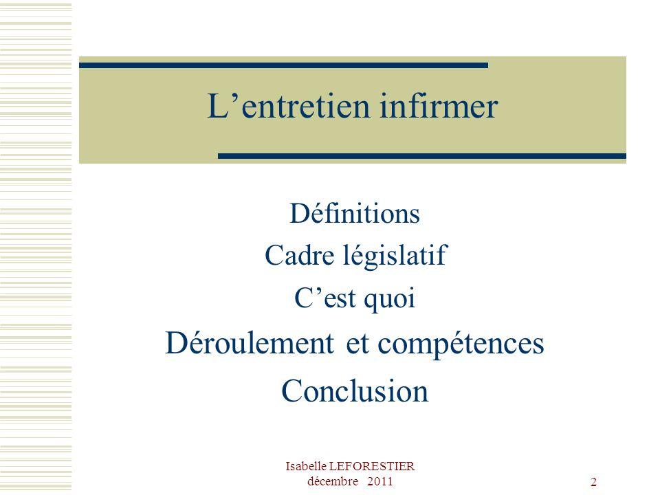 L'entretien infirmer Déroulement et compétences Conclusion Définitions