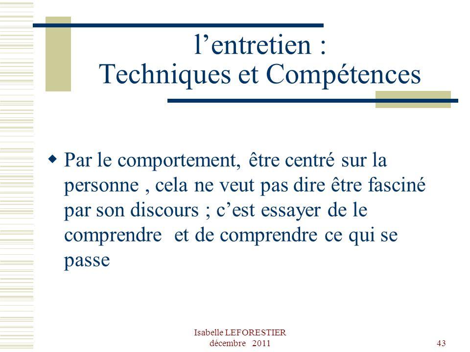 l'entretien : Techniques et Compétences