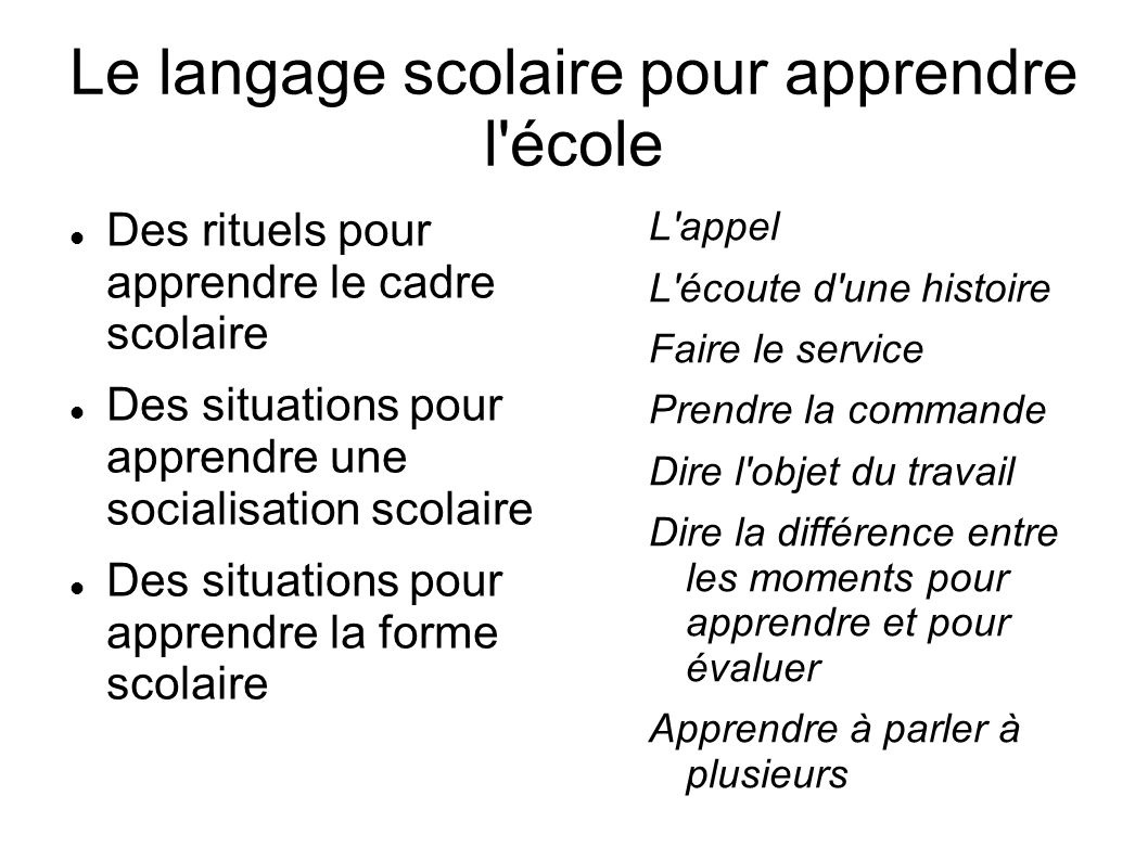 Le langage scolaire pour apprendre l école