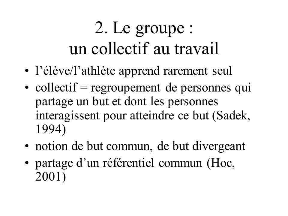 2. Le groupe : un collectif au travail