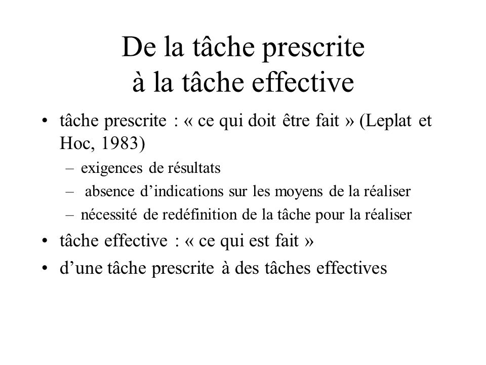 De la tâche prescrite à la tâche effective