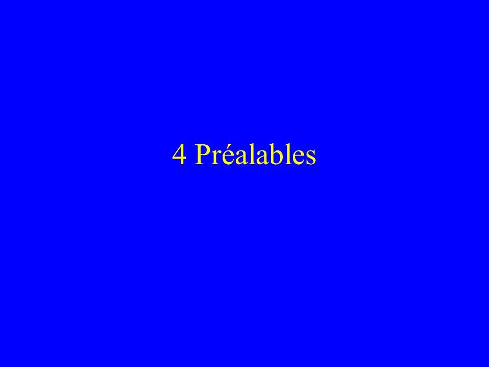 4 Préalables