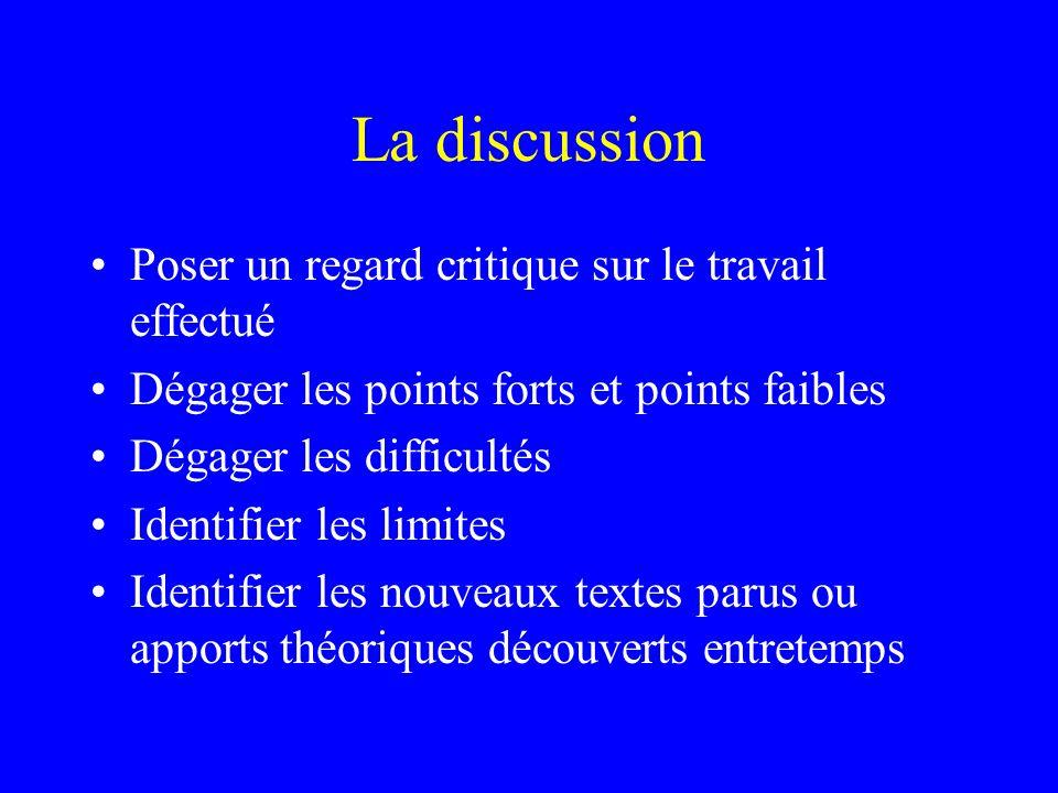 La discussion Poser un regard critique sur le travail effectué