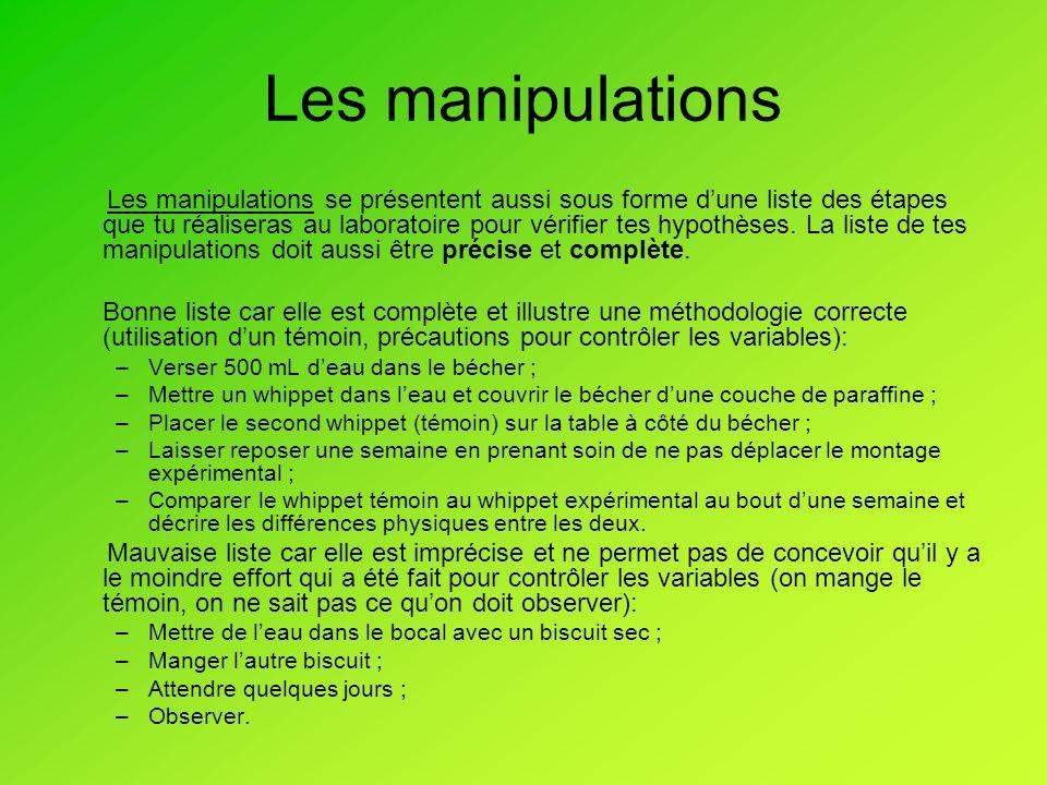 Les manipulations