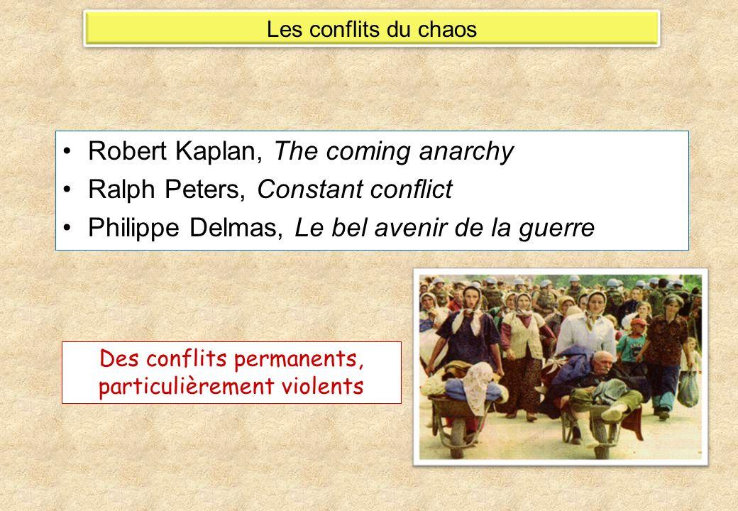 Des conflits permanents, particulièrement violents