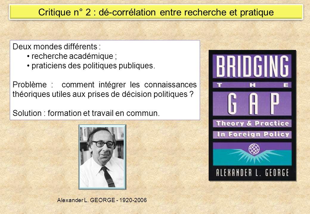 Critique n° 2 : dé-corrélation entre recherche et pratique