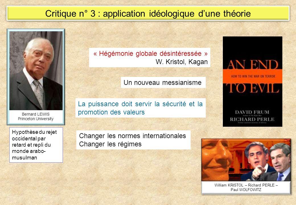 Critique n° 3 : application idéologique d'une théorie