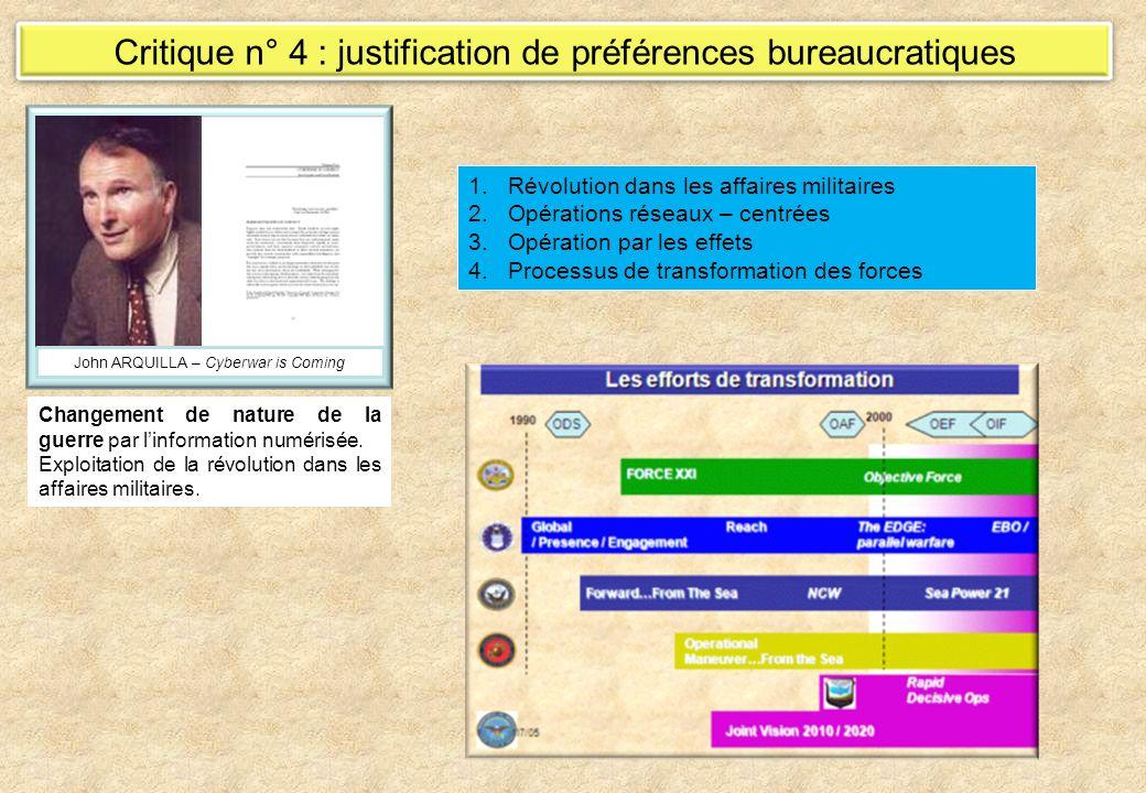 Critique n° 4 : justification de préférences bureaucratiques