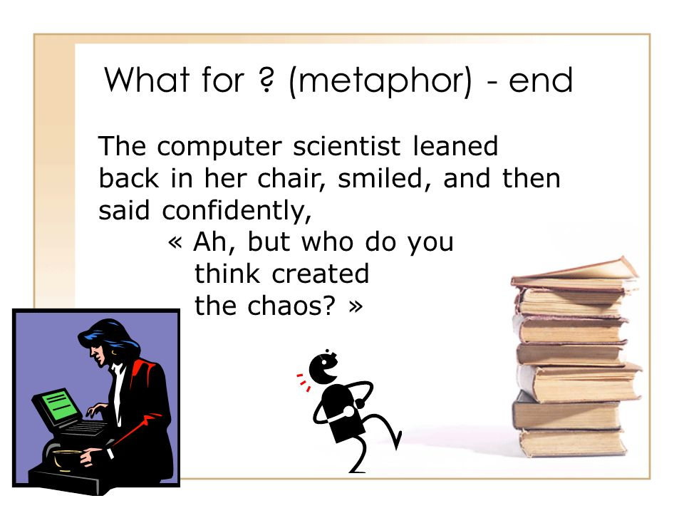What for (metaphor) - end