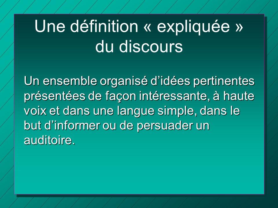 Une définition « expliquée » du discours