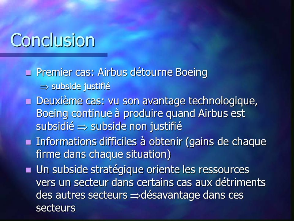 Conclusion Premier cas: Airbus détourne Boeing