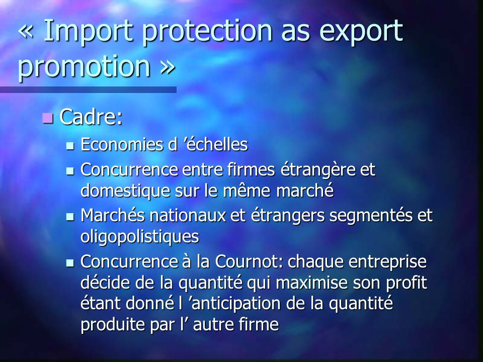 « Import protection as export promotion »