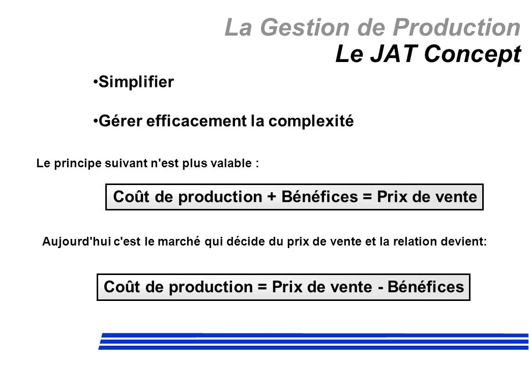 La Gestion de Production Le JAT Concept