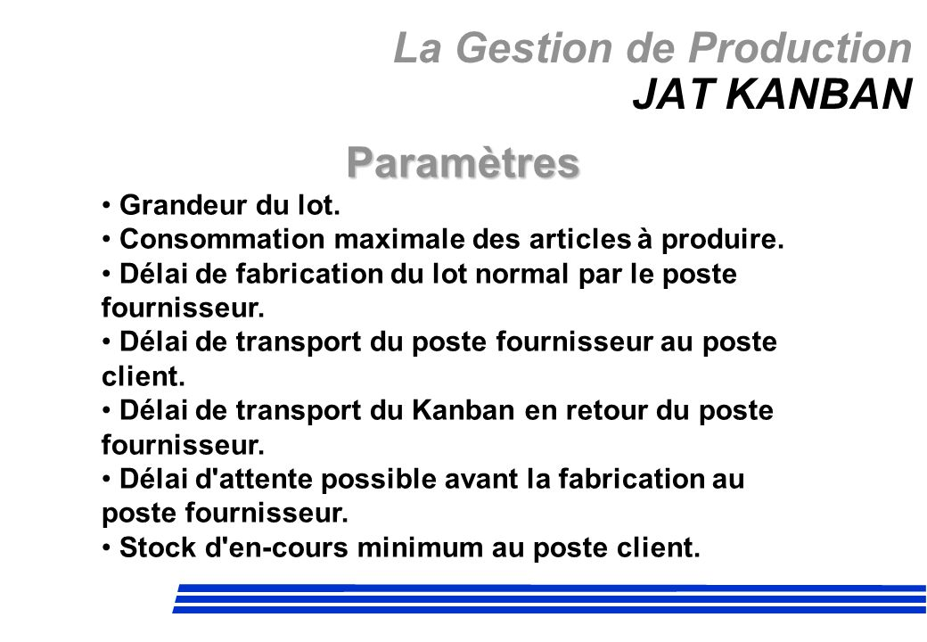 La Gestion de Production JAT KANBAN