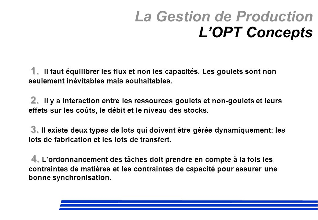 La Gestion de Production L'OPT Concepts