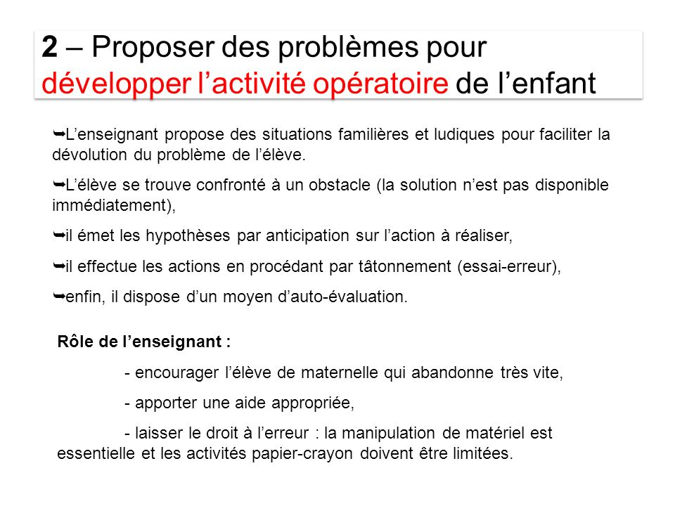2 – Proposer des problèmes pour développer l'activité opératoire de l'enfant