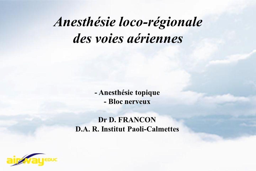 Anesthésie loco-régionale des voies aériennes