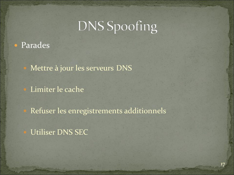 Parades Mettre à jour les serveurs DNS Limiter le cache