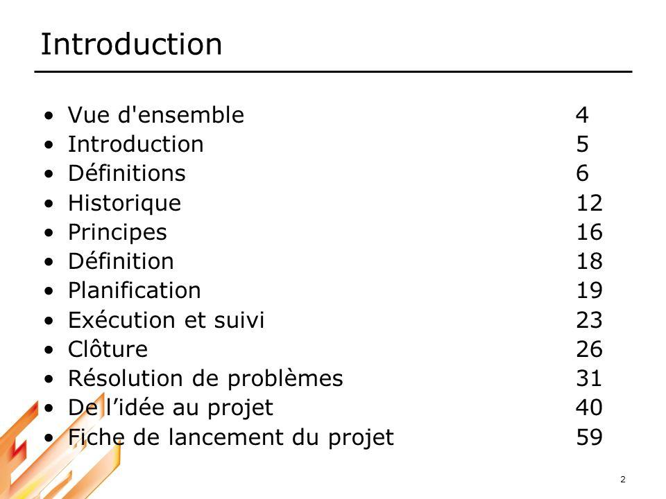 Introduction Vue d ensemble 4 Introduction 5 Définitions 6