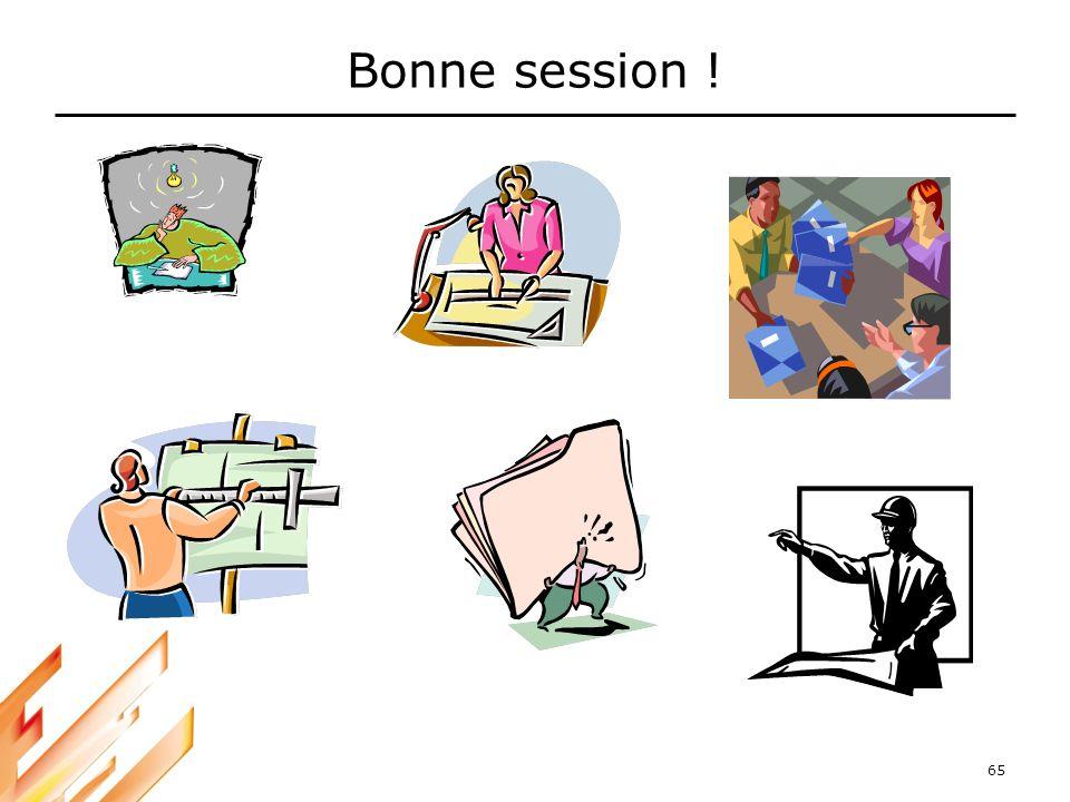 Bonne session ! --------------------------------------------------------------------------- 65