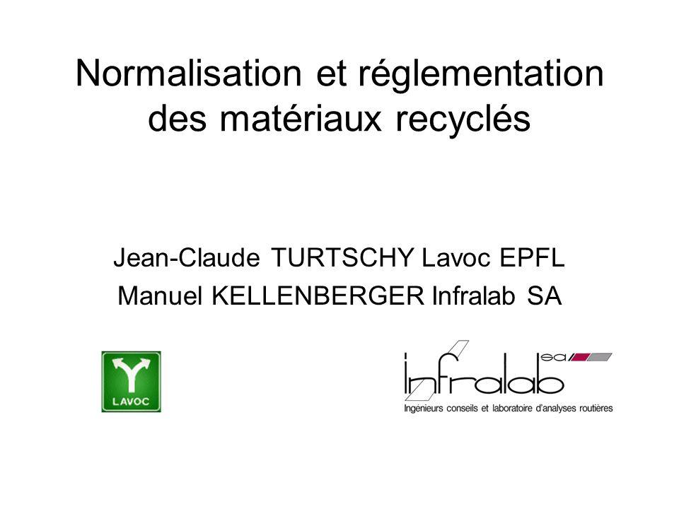 Normalisation et réglementation des matériaux recyclés