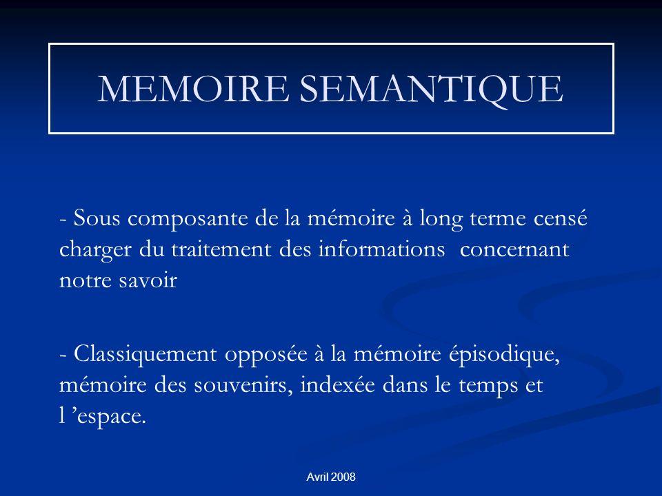 MEMOIRE SEMANTIQUE - Sous composante de la mémoire à long terme censé charger du traitement des informations concernant notre savoir.