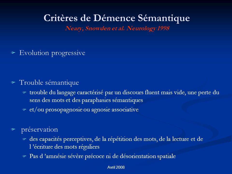 Critères de Démence Sémantique Neary, Snowden et al. Neurology 1998